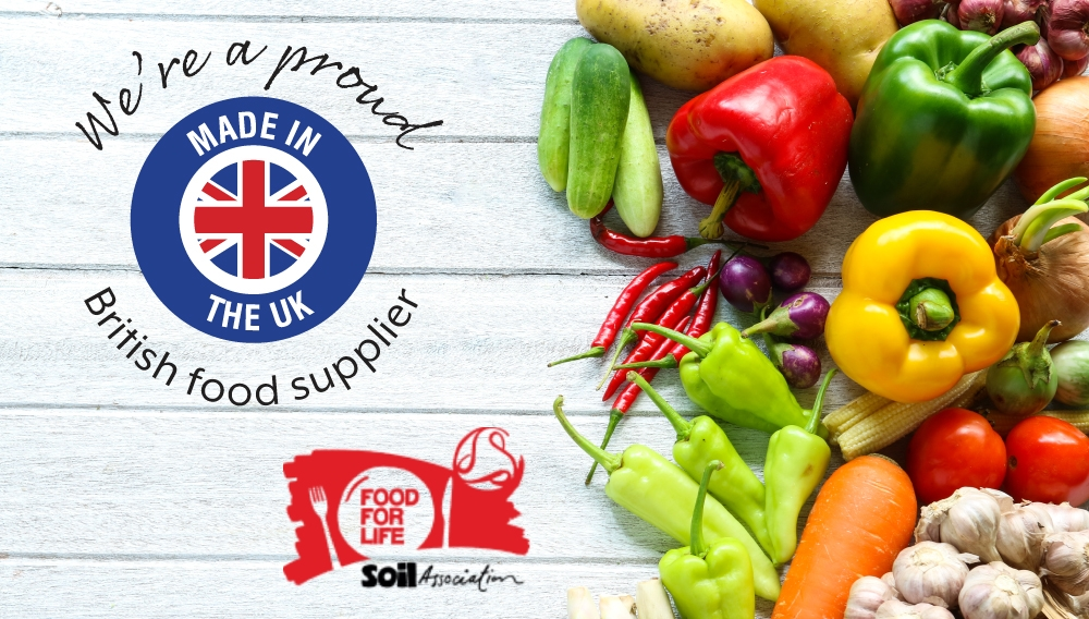 We're a proud British food supplier.  Food for Life Soil Association approved.
