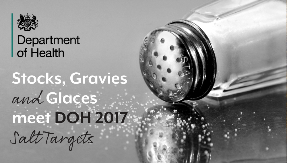 Our Stocks, Gravies and Glaces meet DOH 2017 Salt Targets